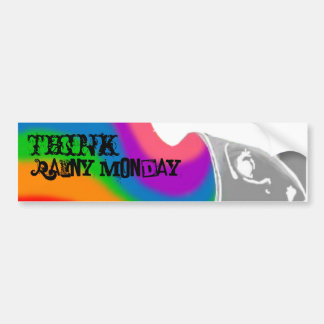 Rainy Monday Think Happy Thoughts Bumper Sticker Car Bumper Sticker