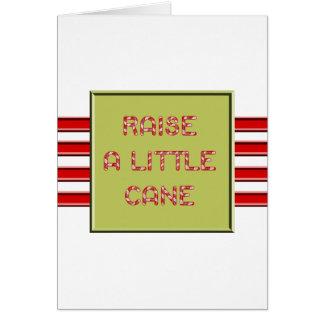 Raise A Little Cane Card