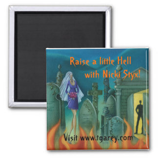 Raise a little Hell 2 Inch Square Magnet