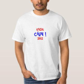 RAISE CAIN ! 2012 T-Shirt