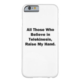Raise My Hand Barely There iPhone 6 Case
