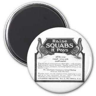 Raise Squabs - It pays all the year round Refrigerator Magnets