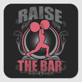 Raise The Bar - Women's Weightlifting Motivational Square Sticker
