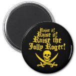 Raise The Jolly Roger Fridge Magnets