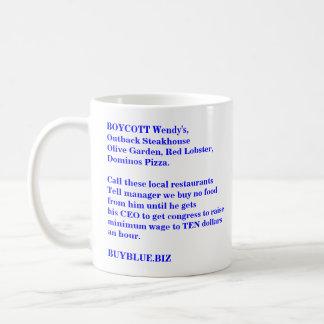Raise the minimum wage BUYBLUE.BIZ Coffee Mug