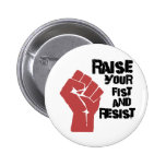 Raise your fist and resist 2 inch round button