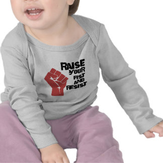 Raise your fist and resist tee shirts