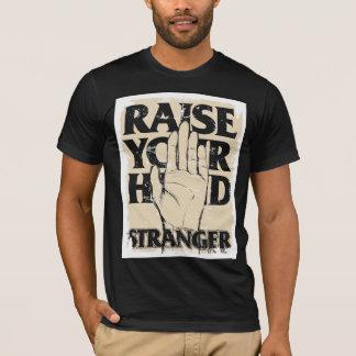 RAISE YOUR HAND 03 T-Shirt