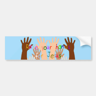 Raise Your Hand for Jesus Bumper Sticker