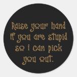 Raise your hand high (sq) round stickers