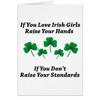 Raise Your Hands For Irish Girls Card