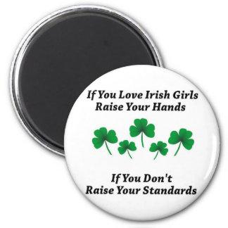 Raise Your Hands For Irish Girls Magnet