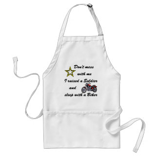Raised a Soldier and sleep with a Biker Adult Apron