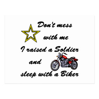 Raised a Soldier and sleep with a Biker Postcard