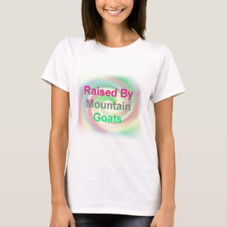 Raised By Mountain Goats T-Shirt