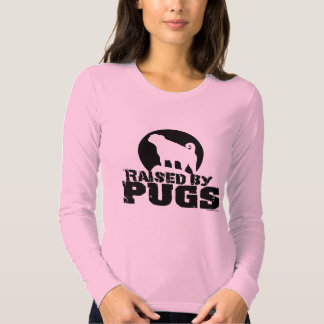 RAISED BY PUGS Womens Long Sleeved Shirt