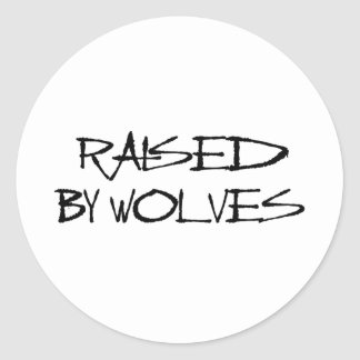 Raised By Wolves Classic Round Sticker