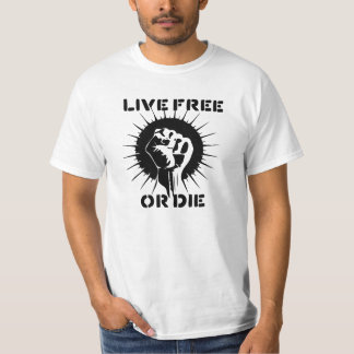 Raised Fist - Live Free or Die T-Shirt