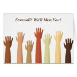 Raised Hands, Farewell! We'll Miss You! Card