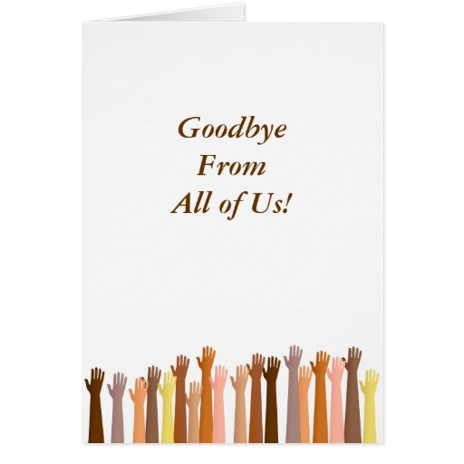 Raised Hands, Goodbye From All of Us! Cards