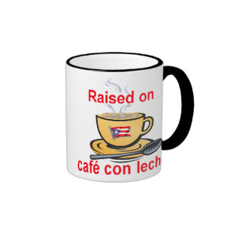 raised on cafe con leche ringer coffee mug