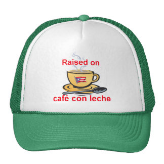 raised on cafe con leche trucker hat