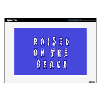 Raised On The Beach Laptop Decal