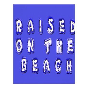 Beach Themed Raised On The Beach Letterhead