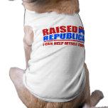 Raised Republican. I can help myself. Doggie Tshirt