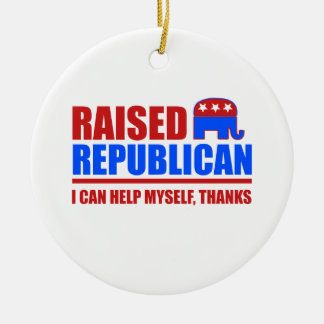 Raised Republican. I can help myself. Double-Sided Ceramic Round Christmas Ornament