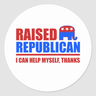 Raised Republican. I can help myself. Stickers