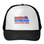 Raised Republican. I can help myself. Trucker Hat