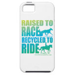Raised to Race Recycled to Ride iPhone Case iPhone 5 Case