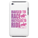 Raised to Race Recycled to Ride iPod Touch Barely There iPod Cover