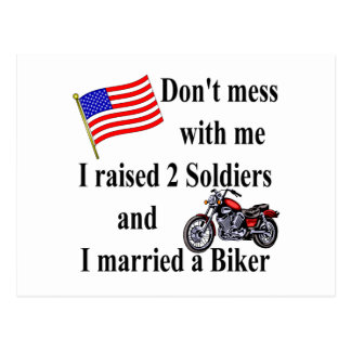 Raised two Soldiers Married a Biker Postcard