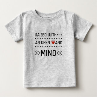 Raised with an Open Heart and Mind baby tee