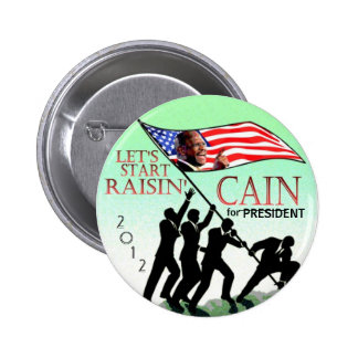 Raisin' Cain 2012 Pinback Button
