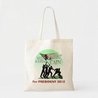 Raisin' Cain for President Bags