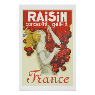 Raisin (Vintage french ad) Poster