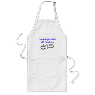 Raising A Child With Autism Whats Your Super Power Long Apron