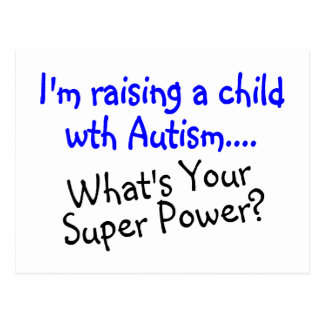 Raising A Child With Autism Whats Your Super Power Postcard
