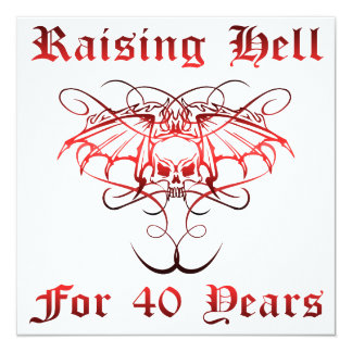 Raising Hell For 40 Years Card