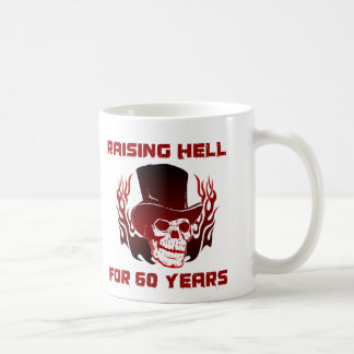 Raising Hell For 60 Years Coffee Mug