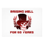 Raising Hell For 60 Years Invites