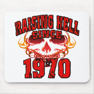 Raising Hell since1970.png Mouse Pad