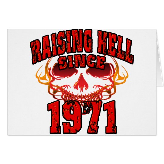 Raising Hell since 1971.png Card