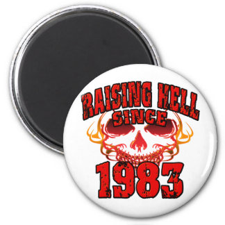 Raising Hell since 1983.png 2 Inch Round Magnet