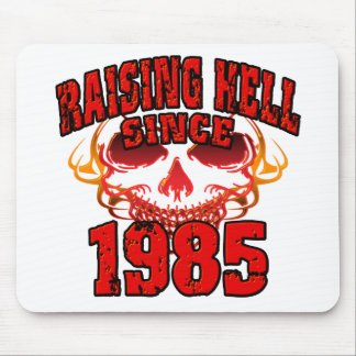 Raising Hell since 1985.png Mouse Pad