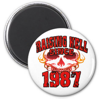 Raising Hell since 1987.png 2 Inch Round Magnet