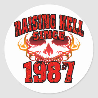 Raising Hell since 1987.png Classic Round Sticker